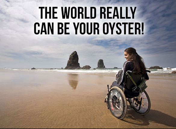 The world is your oyster! Traveling with disabilities.