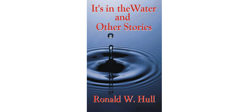 Its in the Water by Ron Hull