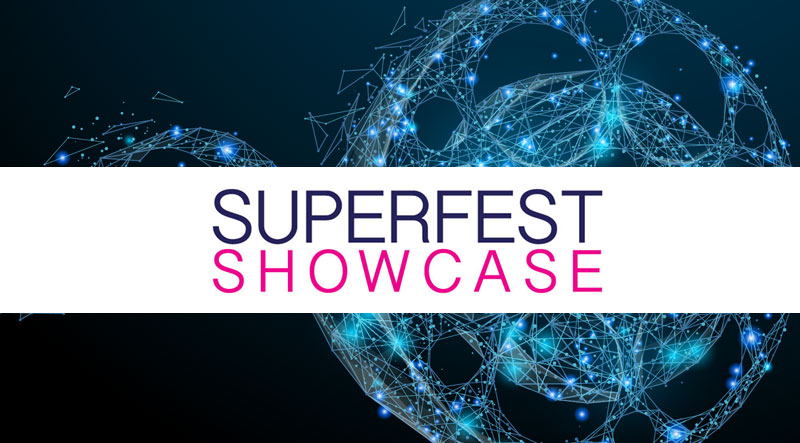Superfest Showcase